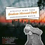 DJ King Tara – Strictly King Tara (Grootman Movement Episode1) mp3 download