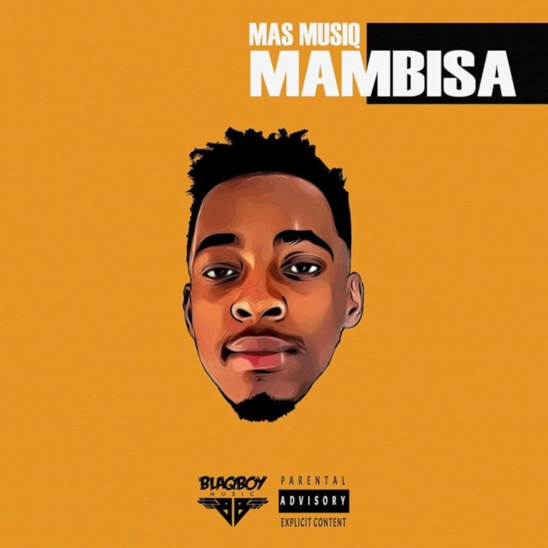 Mas Musiq - Zaka ft Aymos, DJ Maphorisa & Kabza De Small MP3 Download