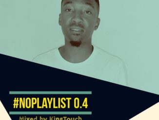 KingTouch – NoPlaylist 0.4 Mix mp3 download