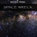 Native Tribe – Space Wreck (Original Mix) mp3 download