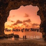 DJ Ace & Nox – Two Sides of the StoryDJ Ace & Nox – Two Sides of the Story