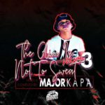 Major Kapa – The Aim Is Not To Sweat Vol.03 mp3 download