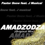 Pastor Snow ft J Musical – Amadzodza mp3 download