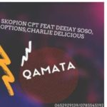 Skopion CPT – Qamata (Amapiano) Ft. Deejay Soso, Options & Charlie Delicious Mp3 download