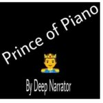 Deep Narrator – Prince of Piano Mp3 download