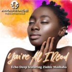 Echo Deep – You're All I Need Ft. Zinhle Mashaba (Original Mix)