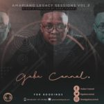 Gaba Cannal – AmaPiano Legacy Sessions Vol. 02 Mix
