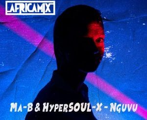 Ma-B & HyperSOUL-X – Nguvu (Ancestral V-HT) mp3 download