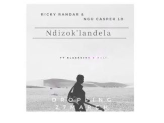 Ricky Randar & Ngu Casper Lo – Ndizok'landela Ft. BlacksJnr & Meli Mp3 download