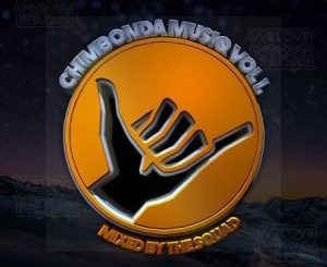 The Squad – Chimbonda MusiQ Vol 1