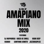 DJ Maphorisa & Kabza de Small, Vigro Deep ft Jazzidisciples ,OSKIDO – Amapiano Mix 30 April 2020