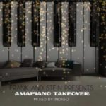 Indigo – Frank And Stein Presents Amapiano Take Over Vol.1