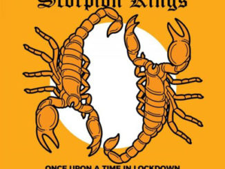 Once Upon A Time In Lockdown Scorpion Kings Live 2