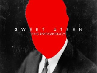 Sweet 6Teen – The Presidency