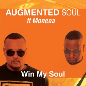 Augmented Soul & Moneoa – Win My Soul