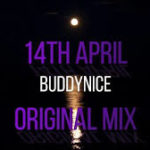 Buddynice – 14th April (TimAdeep Remix) Mp3 download