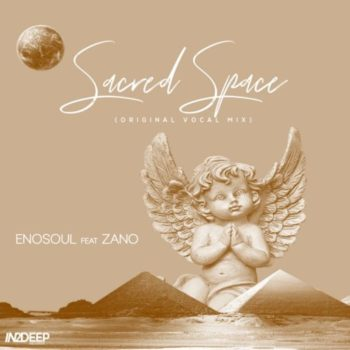 Enosoul – Sacred Space ​(​Vocal Mix) Ft. Zano