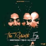 KingTouch, Tee-R & Ed-Ward – The Rebirth