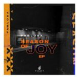PabloSA – Season Of Joy EP