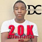 Dlala Chass – 20k Appreciation Mix Mp download
