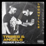 Locnville – Tribes & Angels (Remix Pack) Ft. DJ Zinhle & Apple Gule