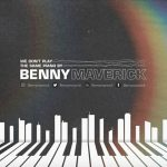 Benny Maverick – We Don't Play The Same Piano Vol. 1
