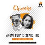 Skandi Kid & Mpumi Bena – Chineke Ft. Beat Movement & Mumba K