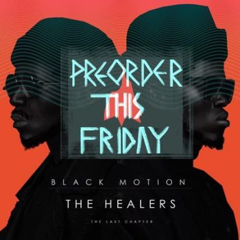 "Black Motion Announce New Project ""The Last Chapter"""