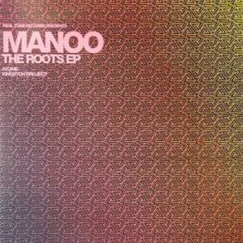 EP: Manoo – The Roots
