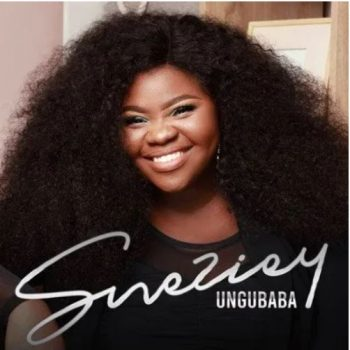 Sneziey – Ungubaba (Lyrics)