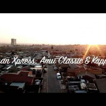 VIDEO: Tman Xpress, Amu Classic & Kappie – Una Malini
