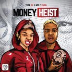 Tyler ICU & Nicole Elocin - Money Heist EP Download