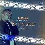 DJ Nastor, Rochelle Nel By My Side (Remixes).