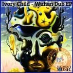 Ivory Child Wuhan Dub