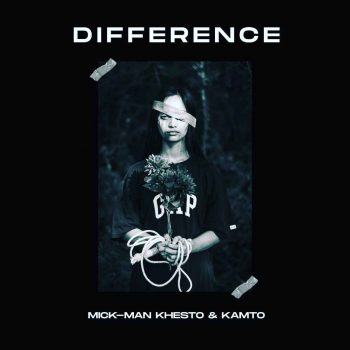 Mick-Man, KhestoDeep SA x Kamto – Difference (StellenBosch Mix)