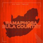 Six Past Twelve - Ramaphosa Bula Country Mp3 Download