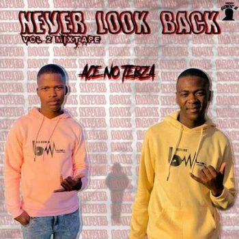 Ace no Tebza – Never Look Back Vol. 2 Mix
