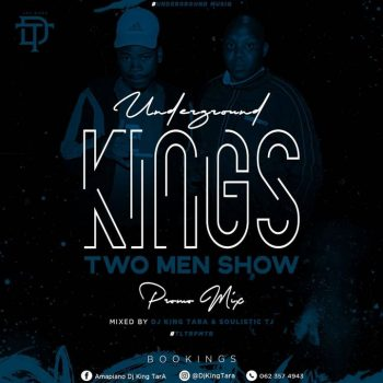 DJ King Tara x Soulistic TJ – Underground Kings (Promo Mix 2)
