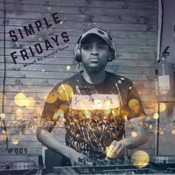 Simple Tone – Simple Fridays Vol 009 Mix