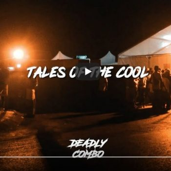 Tales of The Cool – Deadly Combo (Amapiano)