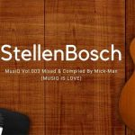 Mick-Man StellenBosch MusiQ Vol.003 Mix.