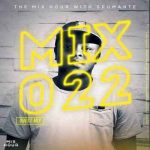 Spumante – The Mix Hour Mix 022 amapiano