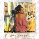 soulMc_Nito-s ft Nadhira – Kushayinamba (Vocal Mix) amapiano