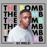 Dj Melzi The Bomb