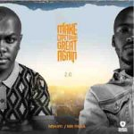 Mr Thela & Mshayi - Make Cape Town Great Again 2.0 Album