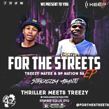SP Nation SA & TreezY Matee – For The Streets EP
