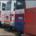 dj stokie superman music video