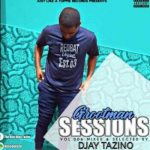 grootman sessions vol 6 mix and compiled by Djay Tazino