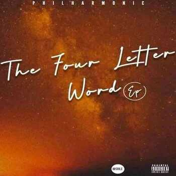 Philharmonic – The Four Letter Word EP